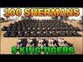 Men of War Assault Squad 2 - 100 SHERMANS vs 5 KING TIGERS - Editor Scenario #5