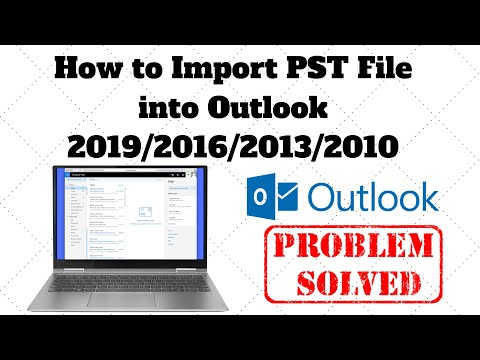 How to Import PST File into Outlook 2019