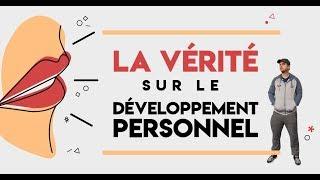La vérité sur le développement personnel