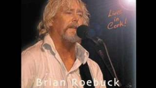 Brian Roebuck - As I Roved Out
