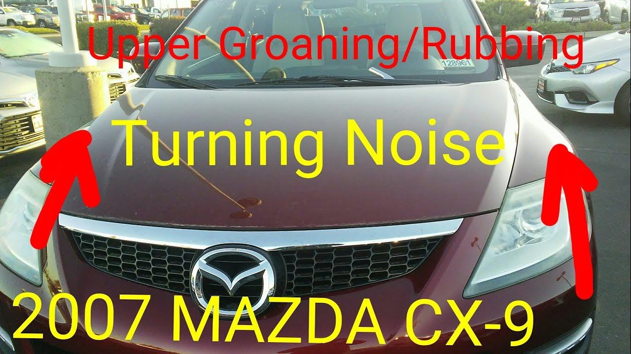 2007 mazda cx 9 Turning noise