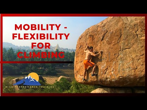 Mobility and flexibility for Climbing