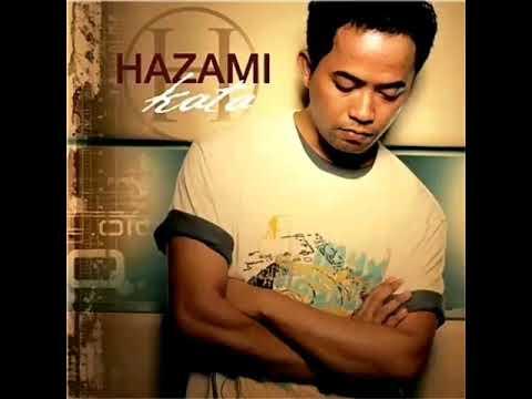 Hazami - Memang Benar (Lirik)