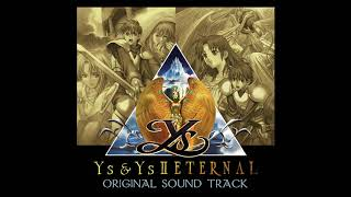 Cover images Ys & Ys II Eternal OST - The Last Moment of the Dark