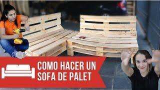 COMO HACER UN SOFA CON PALETS PASO A PASO -  | Empo | EP. 02