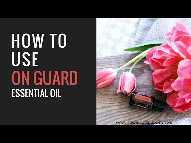 d?TERRA ON GUARD ????? Top 7 uses for On Guard protective oil blend...
