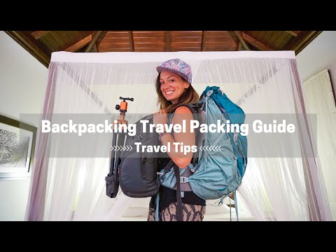 Travel Packing Guide: Backpacking