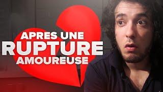 APRÈS UNE RUPTURE AMOUREUSE - Avner