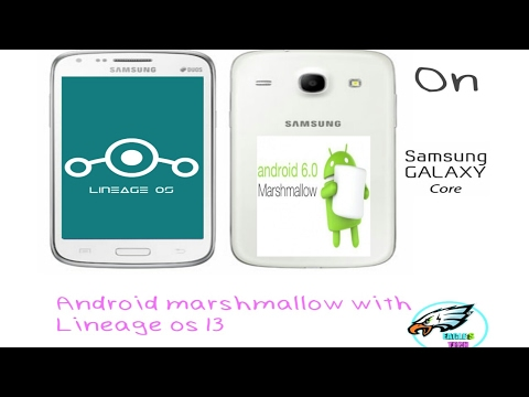 Installing lineage os in samsung galaxy core 18262 (running marshmallow)👍👍👍