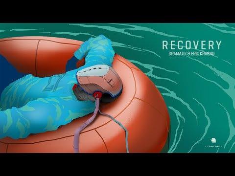 Gramatik & Eric Krasno - Recovery