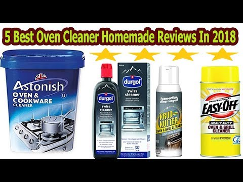TOP 5 Best Oven Cleaner Homemade Reviews In 2018