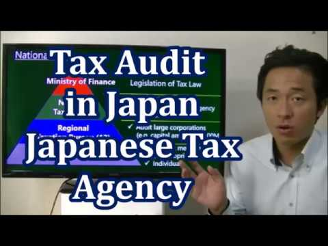 #034 The outline of Japanese Tax Agency - Tax Audit in Japan