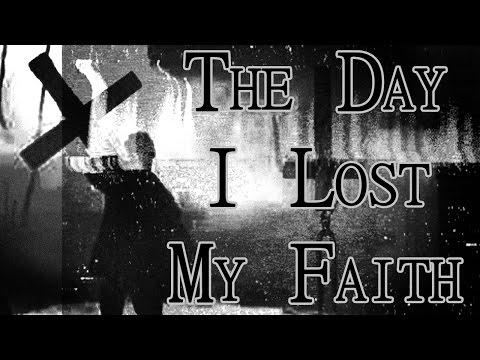 """The Day I Lost My Faith"" by DeadnSpread | CreepyPasta Storytime"