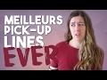 MEILLEUR PICK-UP LINES EVER POUR CHARMER UNE FILLE | Mélyssa Russell