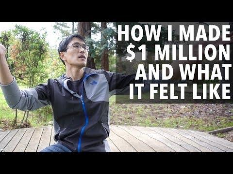 How I Made $1 Million Dollars, What It Felt Like