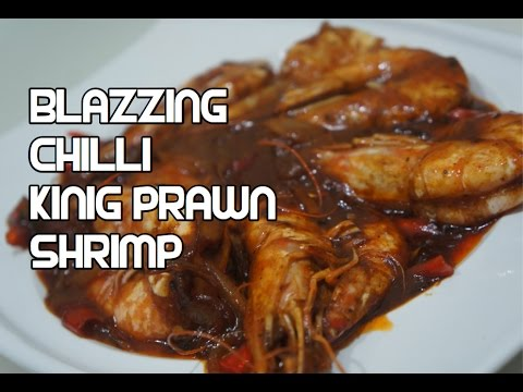 Blazzing Chilli Shrimp Recipe Asian King Prawn