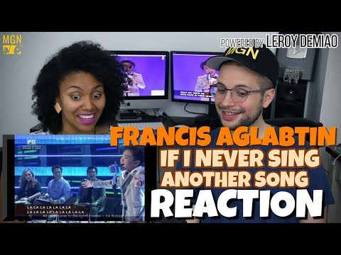 Francis Aglabtin - If I Never Sing Another Song | Lola's Playlist 2016 | REACTION