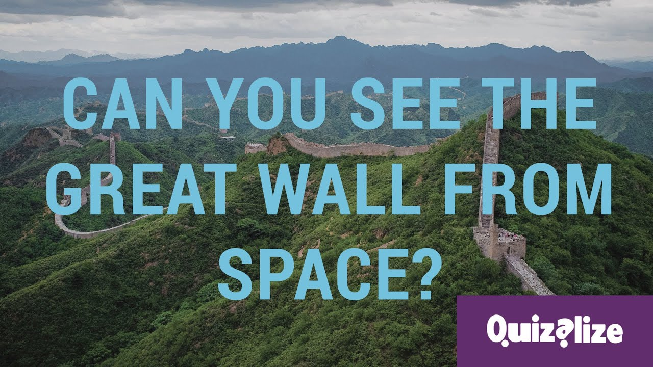 Can you really see the Great Wall of China from space  YouTube