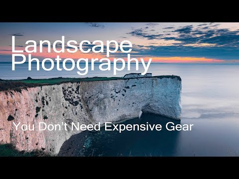 Landscape Photography - You don't need expensive gear!
