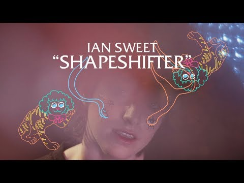 "IAN SWEET - ""Shapeshifter"" [OFFICIAL VIDEO] Mp3"