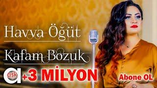 Havva Ogut - Kafam Bozuk - Ask Produksiyon 2020 Resimi