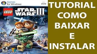 Como Baixar e Instalar LEGO Star Wars III: The Clone Wars