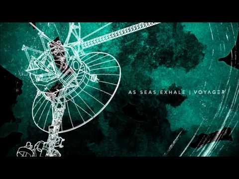 As Seas Exhale - Voyager [Full Album]