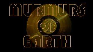 Murmurs of Earth Trailer