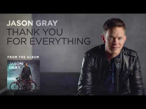 Jason Gray - Thank You For Everything