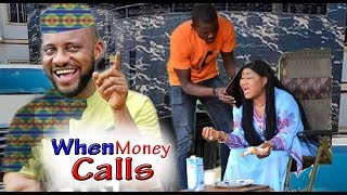 When Money Calls Part 2 - Yul Edochie Latest Nollywood Movies