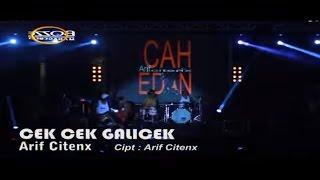 Arif Citenx - Cek Cek Galicek [ Official Karaoke Music Video Live Bali ]