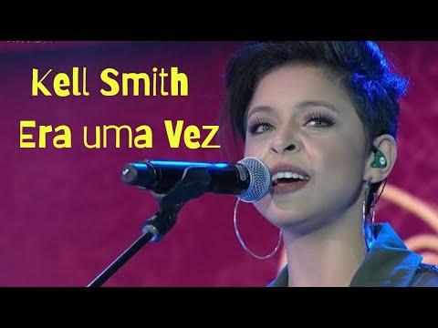 Kell Smith Era Uma Vez Baixar | Baixar Musica