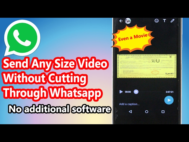 How To Send Large Size Video Through Whatsapp Without Cutting Or Trimming Onegeneral Youtube