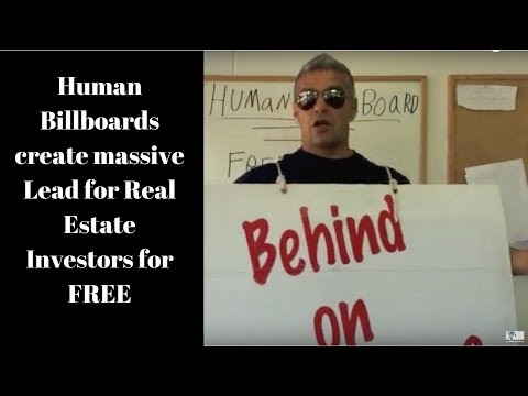 Human Billboards create massive Lead for Real Estate Investors for FREE