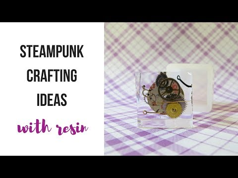 Steampunk craft ideas with resin