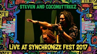 Download Steven and Coconuttreez LIVE @ Synchronize Fest 2017