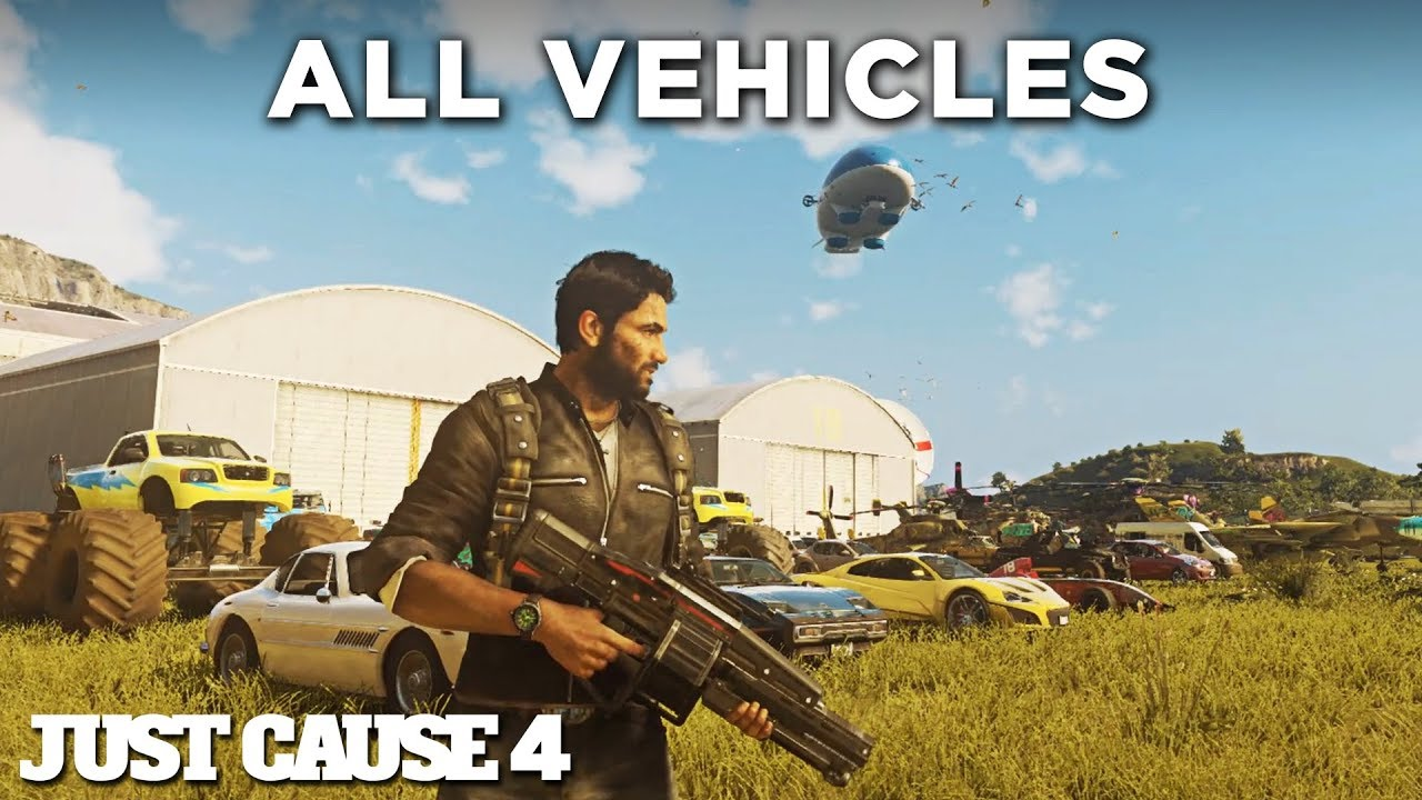 Just Cause 4 - ALL VEHICLES (Including DLCs) All Cars/Tanks/Planes/Boats/Helicopters