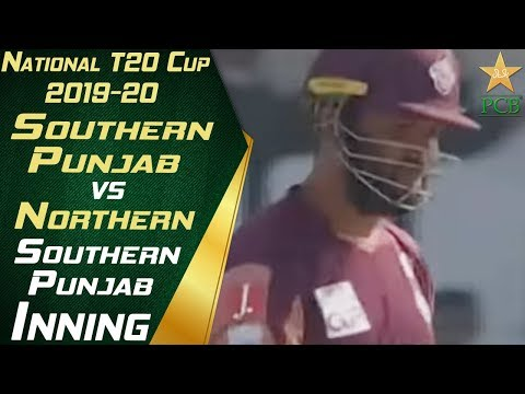Northern Vs Southern Punjab | Southern Punjab Innings | National T20 Cup 2019-20
