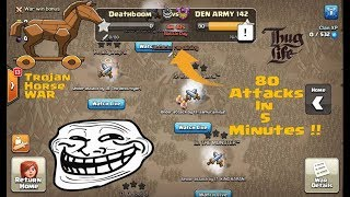 80 ATTACKS IN LAST 5 MINUTES 😈 | TROJAN-HORSE WAR | WON? 😱 | HINDI | Clash of Clans