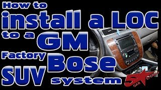 How To Connect A High To Low Level Adapter In A GM Full Size SUV With A Bose System