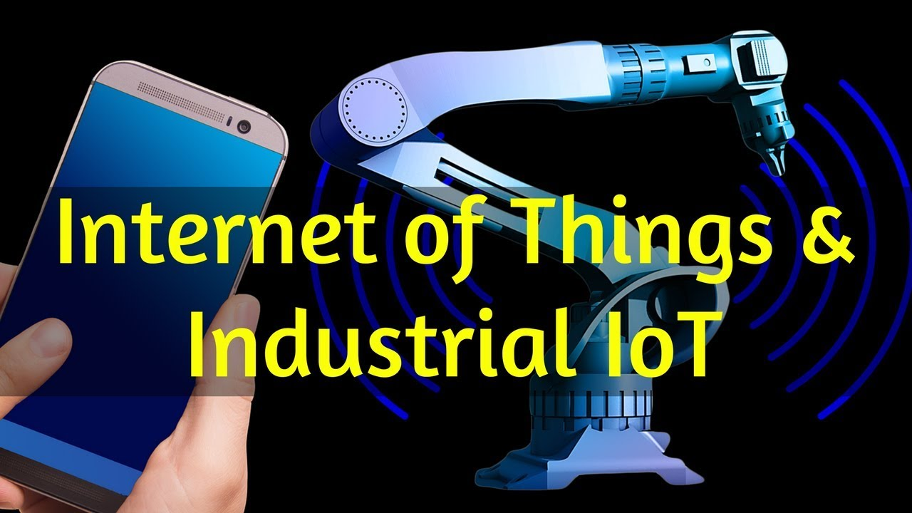 IoT & Industrial IoT Explained (With Examples)