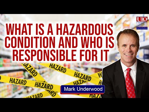 What is a hazardous condition and who is responsible for it?