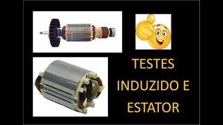 Testes de Induzido e Estator - Ferramentas Elétricas