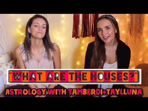 what-are-the-houses-|-astrology-with-tiffany-amber-and-taylluna