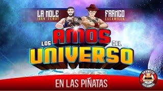 Los Amos del Universo.- En las piñatas