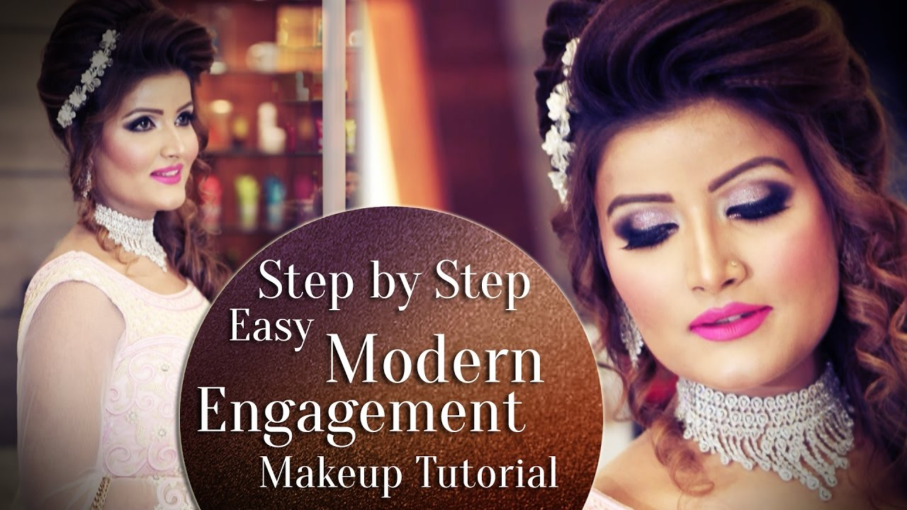 Step By Engagement Makeup Tutorial 2017