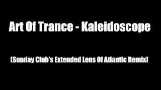 Art Of Trance - Kaleidoscope (Sunday Club