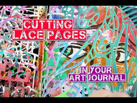 Cutting Lace Pages in Your Art Journal