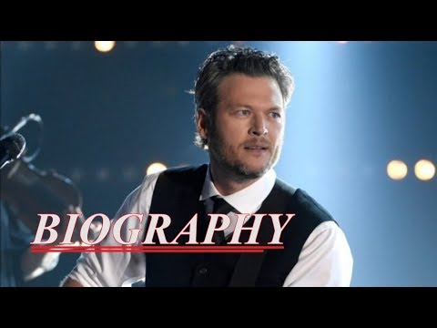 Biography of Blake Shelton | Who is Blake Tollison Shelton?