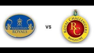 Rajasthan Royals vs Royal Challengers Bangalore, IPL 2015 Match 21